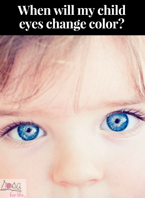 http://www.rosaforlife.com/2018/04/when-will-my-child-eyes-change-color.html