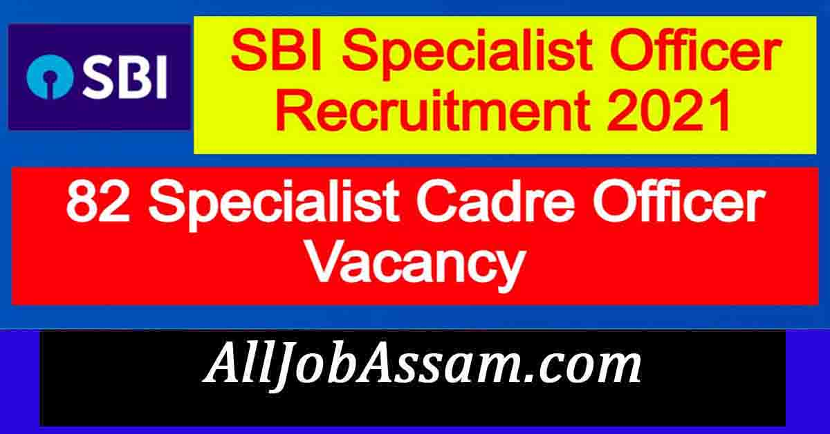 SBI Specialist Officer Recruitment 2021