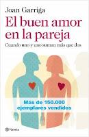 El Buen Amor En La Pareja (Joan Garriga).
