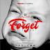 Download Audio Mp3   King Kaka Ft Tokodi - Forget.
