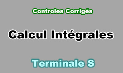 Controles Corrigés de Calcul d'Intégrales Terminale S PDF