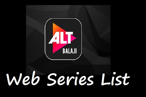 Alt Balaji Web Series List