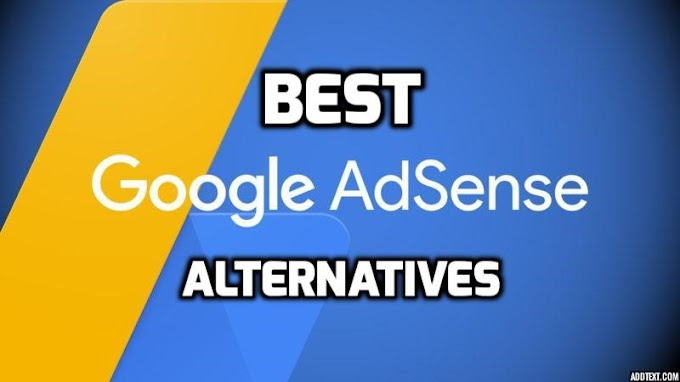 Best Google Ad-sense Alternatives For Your Website (2019)