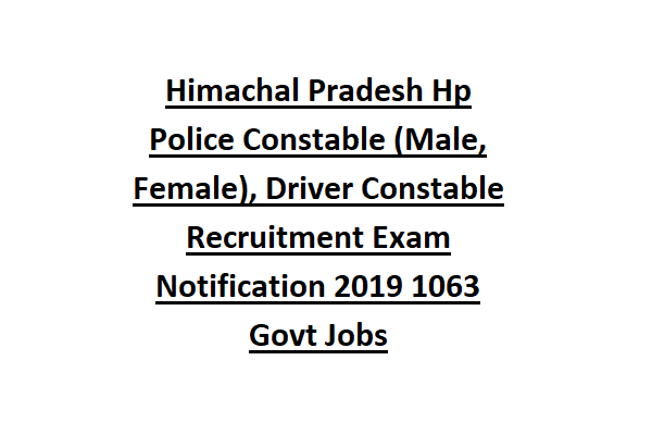 Himachal Pradesh Hp Police Constable (Male/Female), Driver
