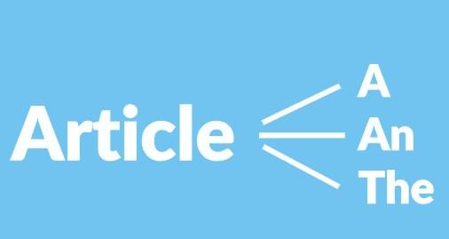 Articles (Kata Sandang) dalam Bahasa Inggris