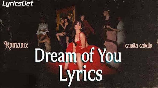dream of you Lyrics