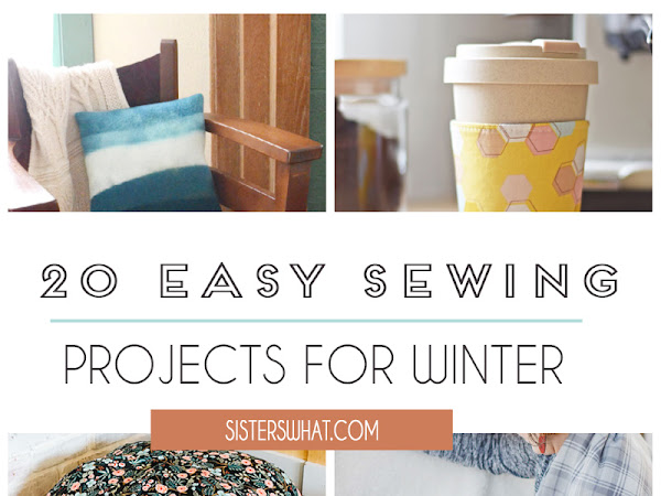 20 Easy Winter Sewing Projects and Tutorials