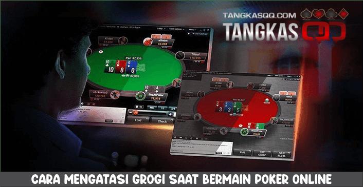 cara mengatasi grogi saat bermain poker