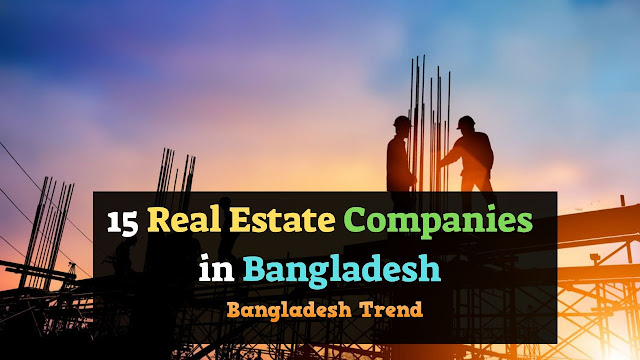 Real Estate Company in Bangladesh