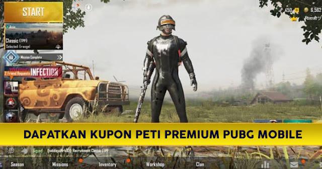 Cara Dapat Kupon Peti Premium GRATIS PUBG