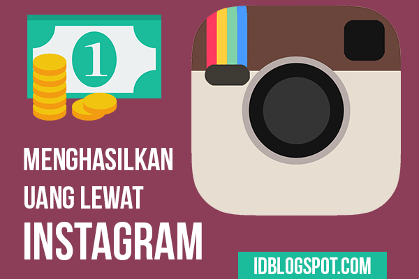 Cara Mencari uang dari Instagram