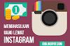 5 Cara Mencari uang dari Instagram 100% Berhasil