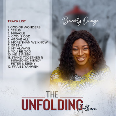 unfolding%2B2A [ALBUM DOWNLOAD] The Unfolding - Beverly Ononye