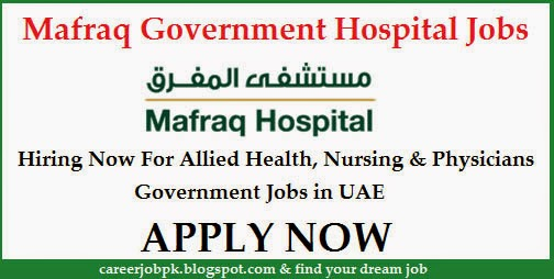 Nursing jobs in Al Mafraq Government Hospital Abu Dhabi