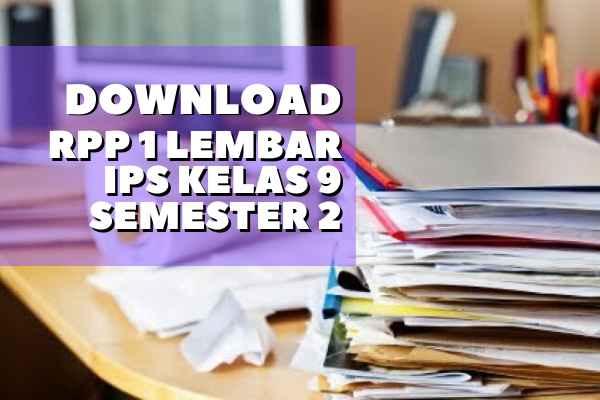 RPP 1 Lembar IPS Kelas 9 Semester 2