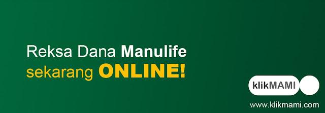 Keuntungan Investasi Reksa Dana Online Manulife