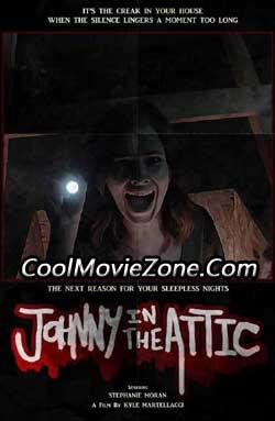 Johnny in the Attic (2015)