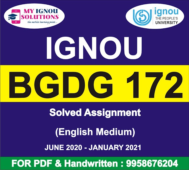 BGDG 172 Solved Assignment 2020-21
