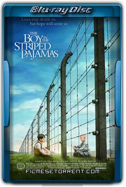O Menino do Pijama Listrado Torrent 2008 720p BluRay Dublado