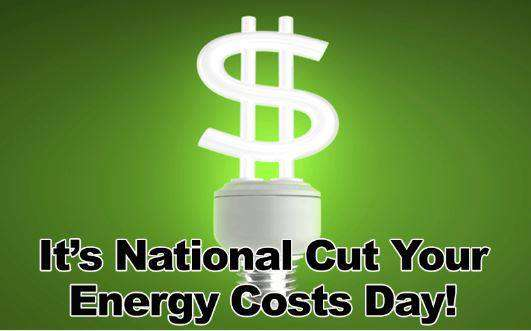 National Cut Your Energy Costs Day Wishes