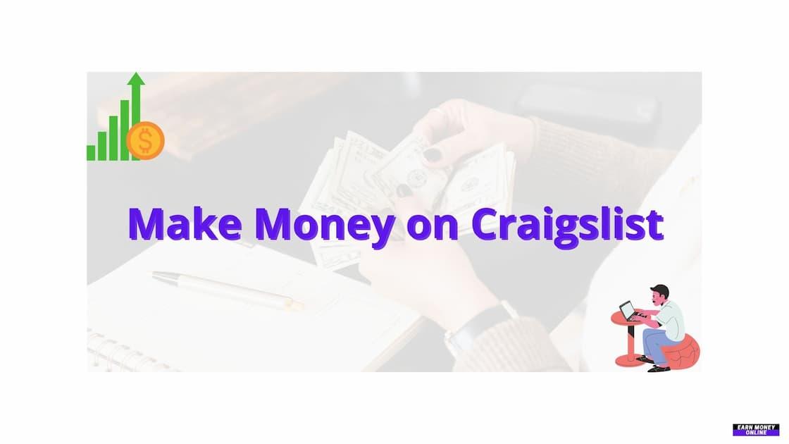 Make Money on Craigslist
