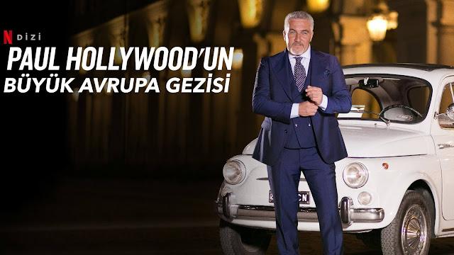 Paul Hollywood'un Büyük Avrupa Gezisi