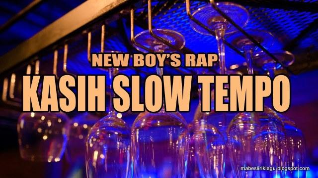 Lirik Lagu Kasih Slow Tempo