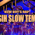 Lirik Lagu Kasih Slow Tempo - New Boyz Rap ft New Gvme & 812 Gank