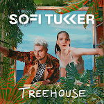 Sofi Tukker - Treehouse Cover
