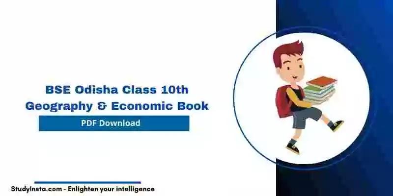 BSE Odisha Class 10th Geography & Economic Book PDF 2021