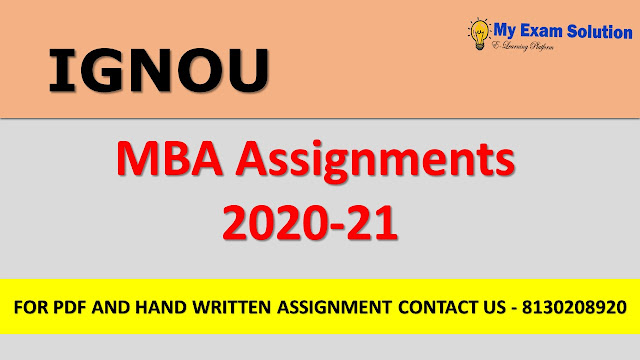 Ignou MBA Assignments 2020-2021