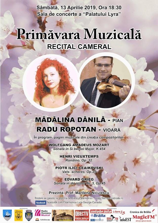 """Filarmonica """"Lyra-George Cavadia"""" Braila vă invită la Recital cameral """"Primăvara Muzicală"""""""