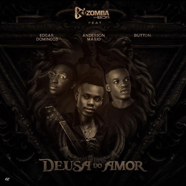 Kizomba da Boa feat. Edgar Domingos Anderson Mário Button - Deusa do Amor