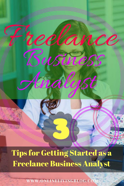 3 Tips for Getting Started as a Freelance Business Analyst