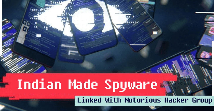 Indian Made Spyware That Linked With Notorious Hacker Group Attacking Activist