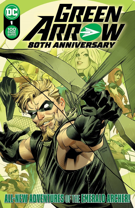 Cover of Green Arrow 80th Anniversary 100-Page Super Spectacular