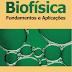 Biofísica - Fundamentos e Aplicações - José Enrique R. Durán