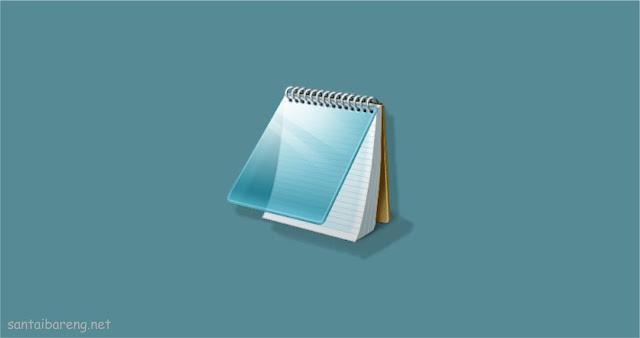 Tips dan Trick Keren Tersembunyi dari Program Notepad