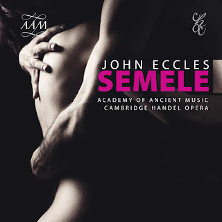 John Eccles: Semele - Julian Perkins, Academy of Ancient Music