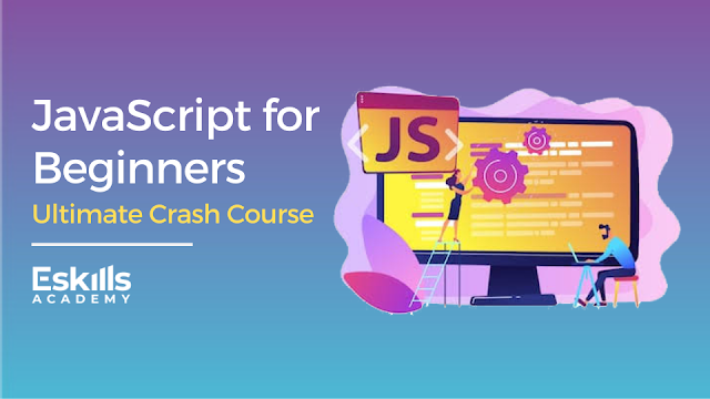 Javascript for Beginners – Ultimate Crash Course