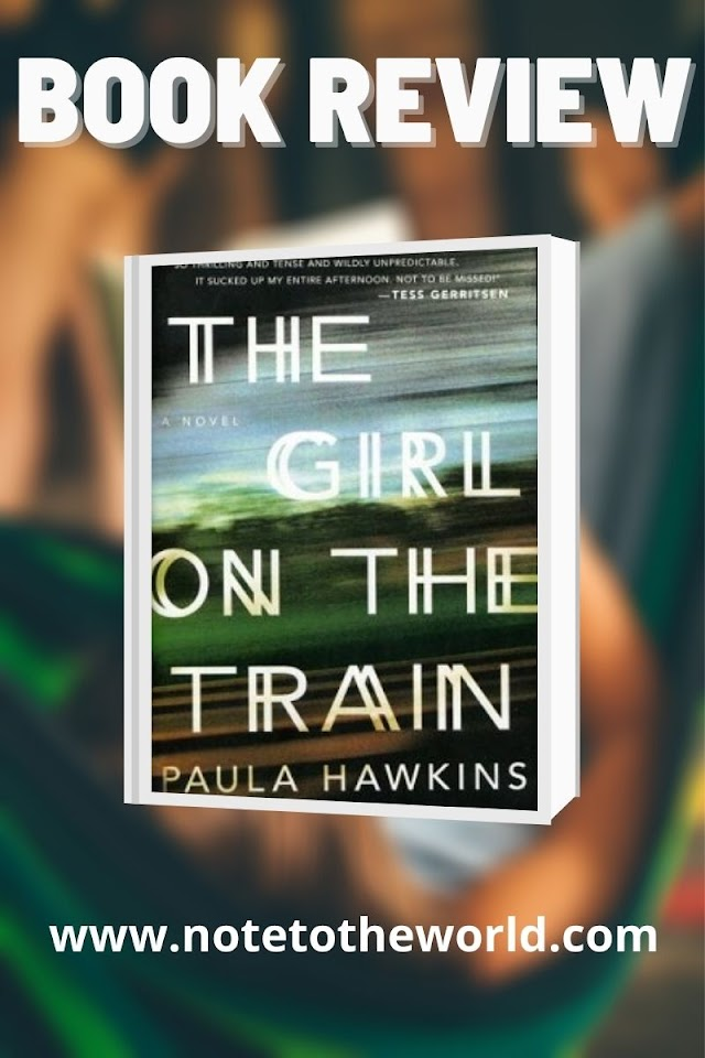 Book Review   The Girl on the Train: A Nerve-Wrecking Psychological Thriller