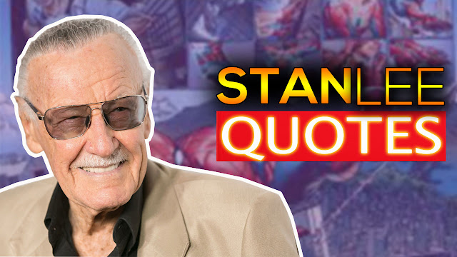 Inspiring Quotes from Stan Lee