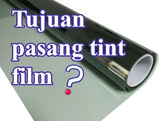tujuan-tint-film