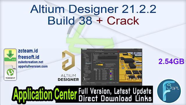 Altium Designer 21.2.2 Build 38 + Crack