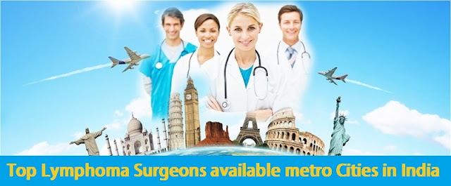 Top Lymphoma Surgeons available metro Cities in India