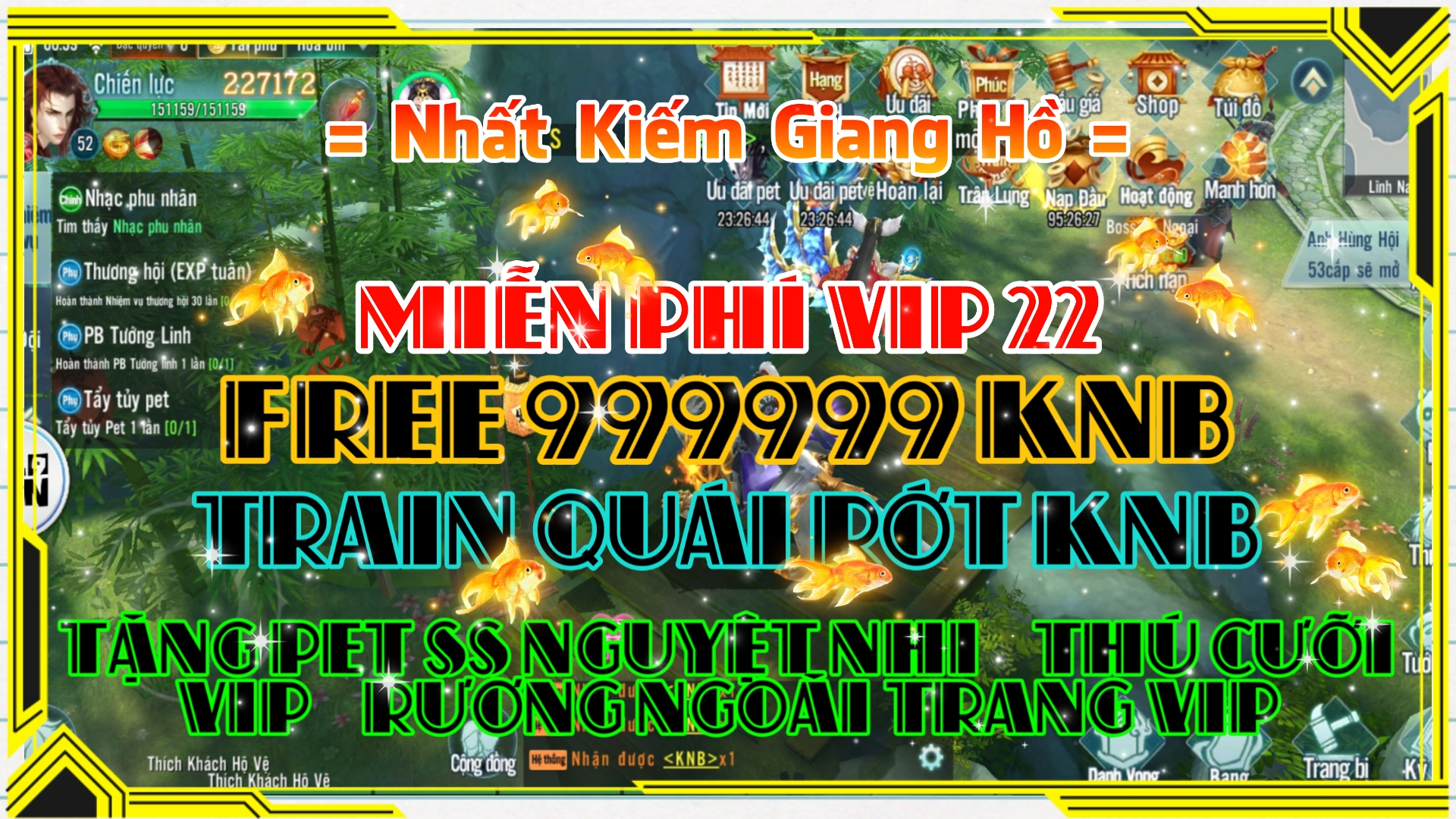 Nhất Kiếm Giang Hồ Private   Free VIP 22   999999 KNB   Đầu Game Lv.35   Train Quái Rớt KNB 1