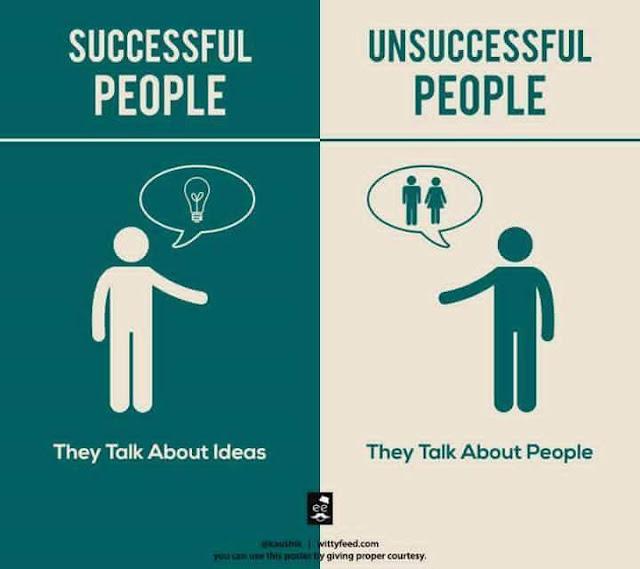 Orang Sukses Berbicara Tentang Ide, Orang Tidak Sukses Berbicara Tentang orang