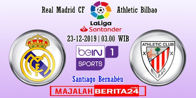 Prediksi Real Madrid vs Athletic Bilbao — 23 Desember 2019