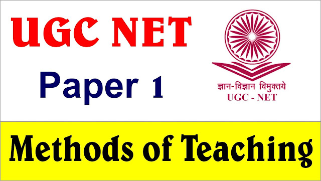 methods of teaching notes, ugc net paper 1