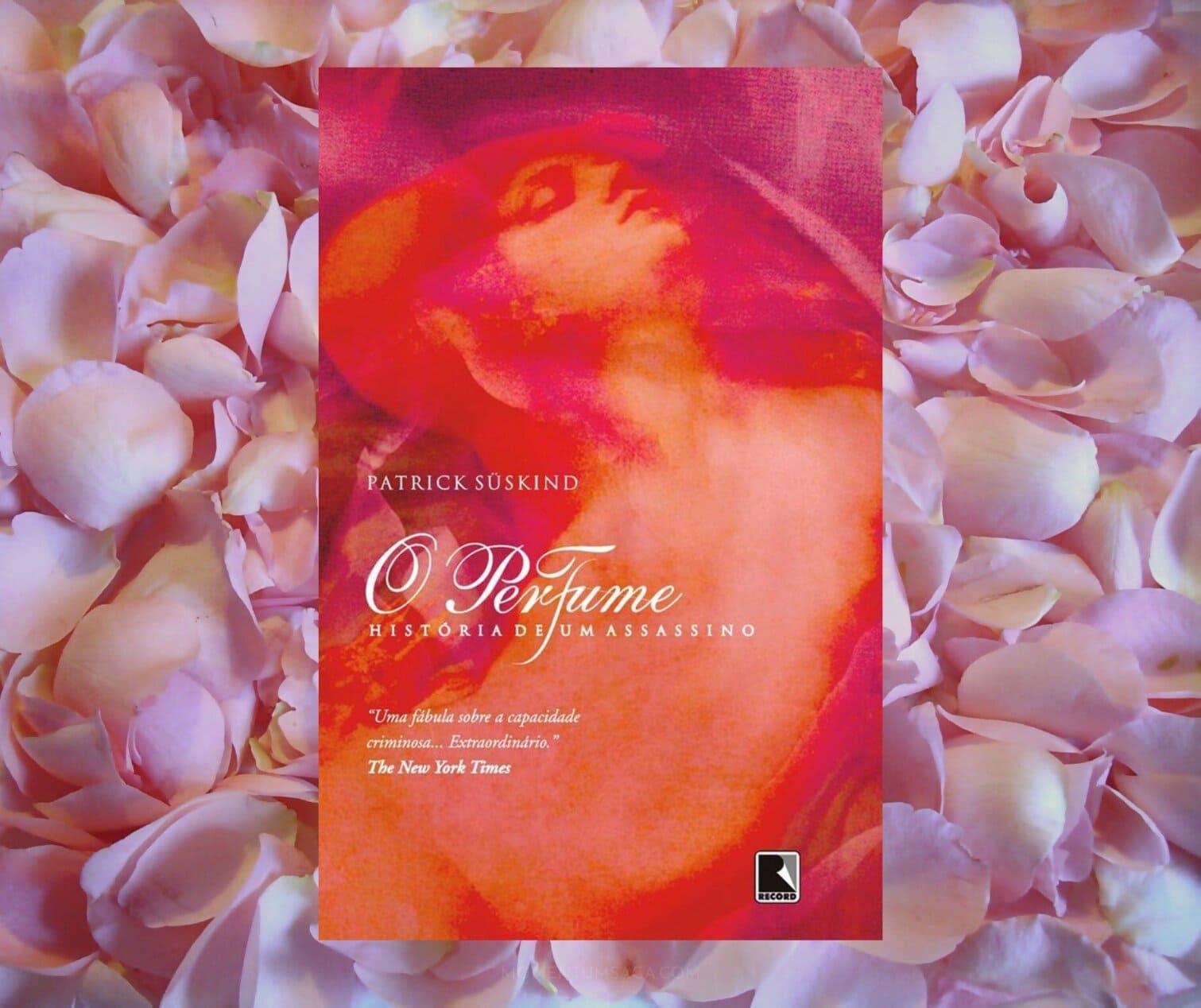 Resenha: O Perfume, de Patrick Süskind